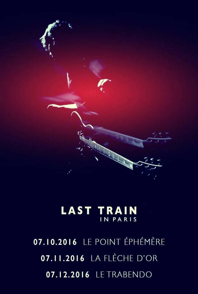 Last Train affiche concert (2016)